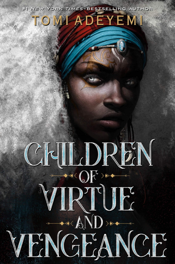 Review: Children of Virtue and Vengeance by Tomi Adeyemi
